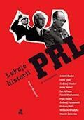 Lekcje historii PRL w rozmowach - Andrzej Brzeziecki - ebook