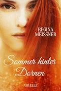 Sommer hinter Dornen - Regina Meißner - E-Book