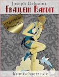 Fräulein Bandit - Joseph Delmont - E-Book