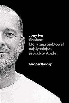 Jony Ive - Leander Kahney - ebook