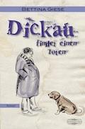 Dickau findet einen Toten - Bettina Giese - E-Book