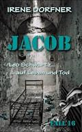 JACOB - Irene Dorfner - E-Book