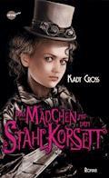 Das Mädchen mit dem Stahlkorsett - Kady Cross - E-Book