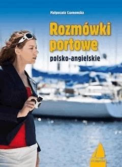 Rozmówki portowe angielsko-polskie - Małgorzata Czarnomska - ebook