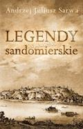 Legendy i opowieści sandomierskie - Andrzej Sarwa - ebook