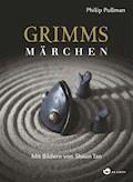 Grimms Märchen - Philip Pullman - E-Book