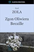 Zgon Oliwiera Becaille - Emil Zola - ebook + audiobook
