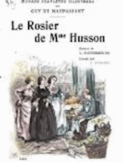 Le Rosier de Mme Husson - Guy de Maupassant - ebook
