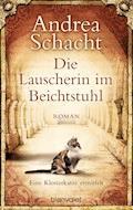 Die Lauscherin im Beichtstuhl - Andrea Schacht - E-Book