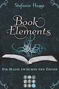BookElements 1: Die Magie zwischen den Zeilen - Stefanie Hasse - E-Book