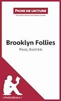 Brooklyn Follies de Paul Auster (Fiche de lecture) - Sabrina Zoubir - E-Book
