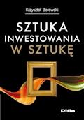Sztuka inwestowania w sztukę - Krzysztof Borowski - ebook