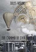 Ein Drama in den Lüften - Jules Verne - E-Book + Hörbüch