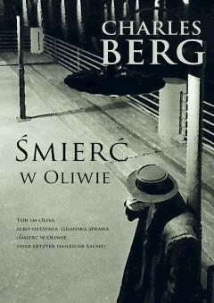 Śmierć w Oliwie - Charles Berg - ebook