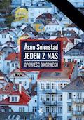 Jeden z nas. Opowieść o Norwegii - Asne Seierstad - ebook