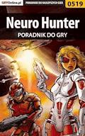 "Neuro Hunter - poradnik do gry - Jakub ""Kentril"" Żuraw - ebook"