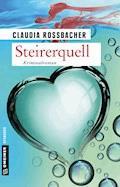 Steirerquell - Claudia Rossbacher - E-Book