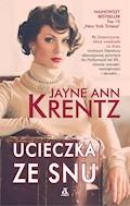 Ucieczka ze snu - Jayne Ann Krentz - ebook