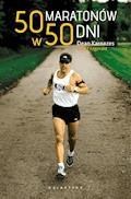 50 maratonów w 50 dni - Dean Karnazes - ebook