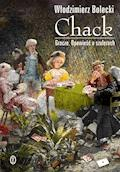 Chack. Gracze. Opowieść o szulerach - Włodzimierz Bolecki - ebook