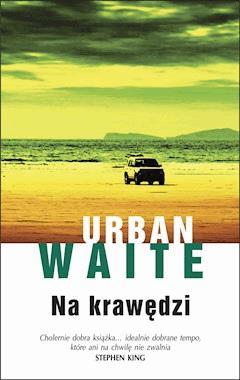 Na krawędzi - Urban Waite - ebook