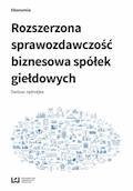 Rozszerzona sprawozdawczość biznesowa spółek giełdowych - Dariusz Jędrzejka - ebook