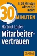 30 Minuten Mitarbeitervertrauen - Hartmut Laufer - E-Book + Hörbüch