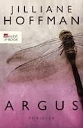 Argus - Jilliane Hoffman - E-Book