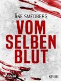 Vom selben Blut - Åke Smedberg - E-Book