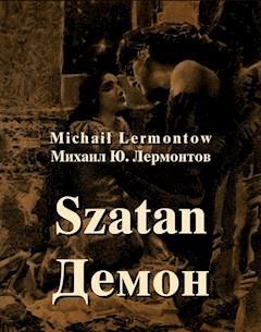 Szatan. Powieść wschodnia - ?????. ????????? ??????? - Michał Lermontow - ebook