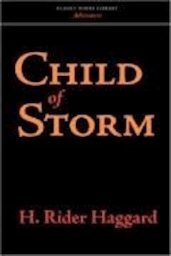 Child of Storm - Henry Rider Haggard - ebook