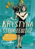 Krystyna Sienkiewicz - Grzegorz Ćwiertniewicz - ebook