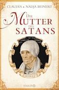 Die Mutter des Satans - Claudia Beinert - E-Book
