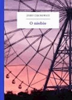 O niebie - Czechowicz, Józef - ebook