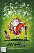 Ich und der Weihnachtsmann - Matt Haig - E-Book