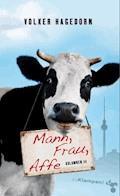 Mann, Frau, Affe - Volker Hagedorn - E-Book