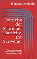 Bartleby der Schreiber / Bartleby, the Scrivener - Herman Melville - E-Book