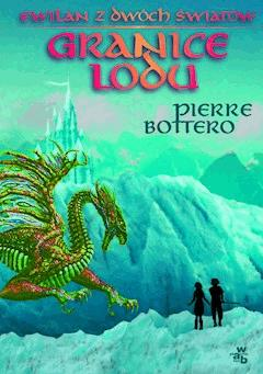 Granice lodu - Pierre Bottero - ebook