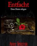 Entfacht - Aimee Delacroix - E-Book
