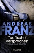 Teuflische Versprechen - Andreas Franz - E-Book