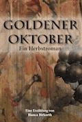 Goldener Oktober - Bianca Birkorth - E-Book