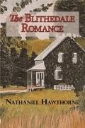 The Blithedale Romance - Nathaniel Hawthorne - ebook