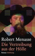 Die Vertreibung aus der Hölle - Robert Menasse - E-Book