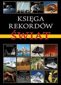 Księga rekordów. Świat - Opracowanie zbiorowe - ebook