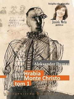 Hrabia Monte Christo. Tom I - Aleksander Dumas - ebook