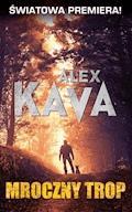 Mroczny trop - Alex Kava - ebook