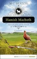 Hamish Macbeth geht auf die Pirsch - M. C. Beaton - E-Book