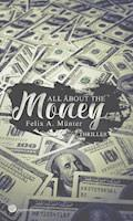 All about the money - Felix A. Münter - E-Book
