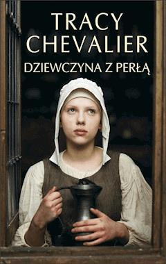 Dziewczyna z perłą - Tracy Chevalier - ebook