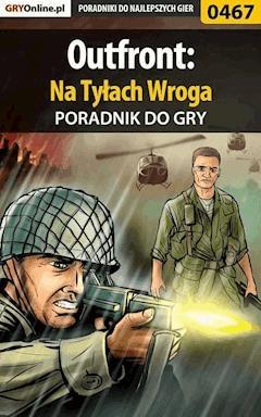 """Outfront: Na Tyłach Wroga - poradnik do gry - Daniel """"Kull"""" Sodkiewicz - ebook"""